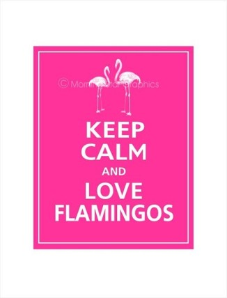 Keep calm flamingos