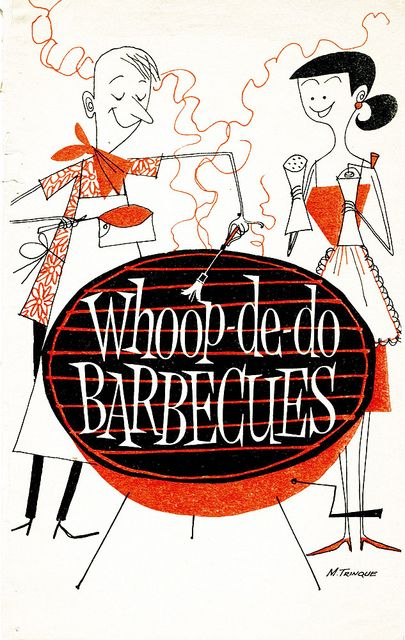July 1959 Family Circle booklet called %22Whoop-de-do Barbeques%22 (Illustrations by M. Trinque)